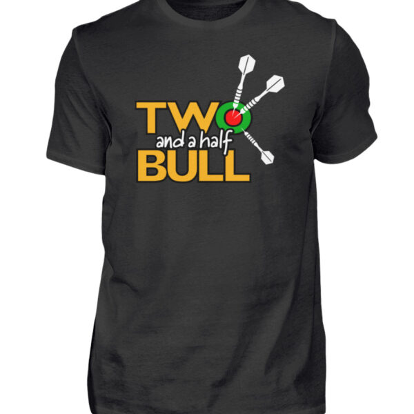 Two and a half Bull - BlackEdition - Herren Shirt-16
