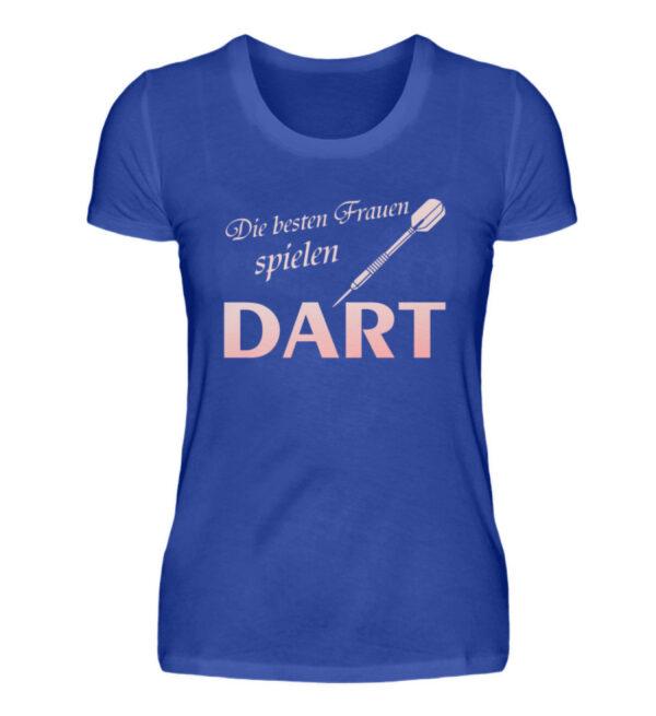 Die besten Frauen spielen Dart - Damenshirt-2496
